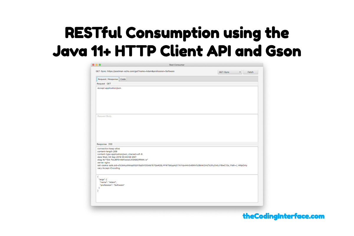 RESTful Consumption using the Java 11+ HTTP Client API and