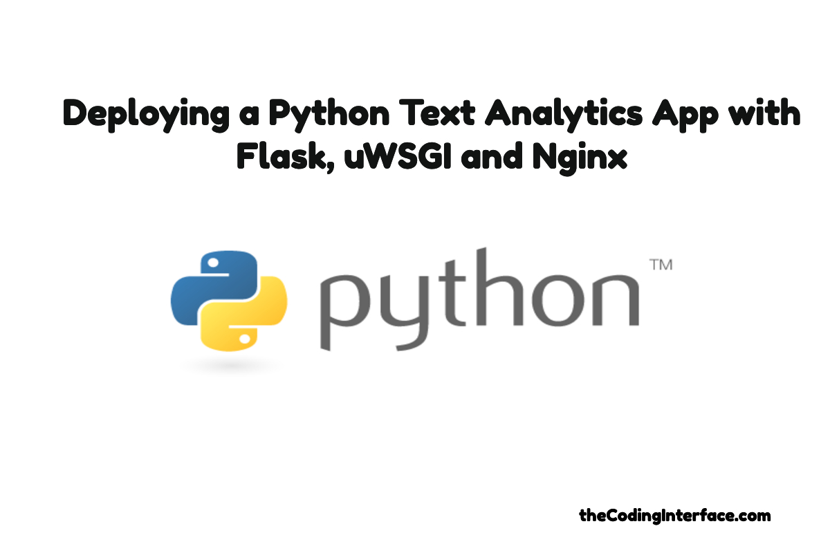 Deploying a Python Text Analytics App with Flask, uWSGI and Nginx