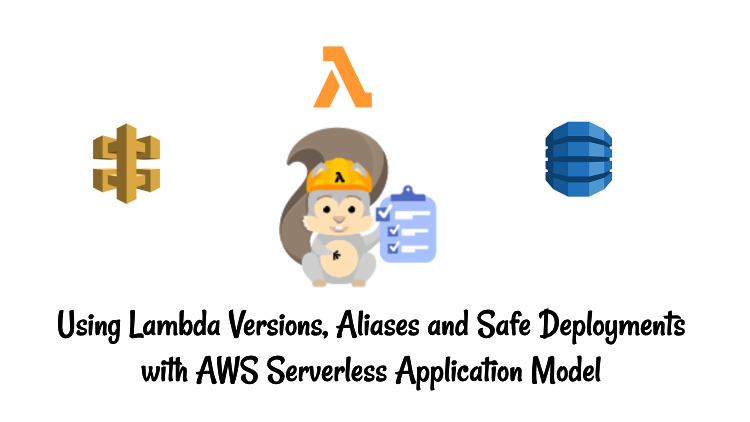 AWS SAM Safe Deployments